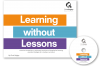 Learning without Lessons