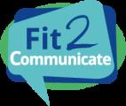 Fit2Communicate