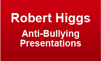 Robert Higgs Anti-Bullying Presentations