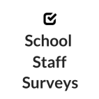 School Staff Surveys