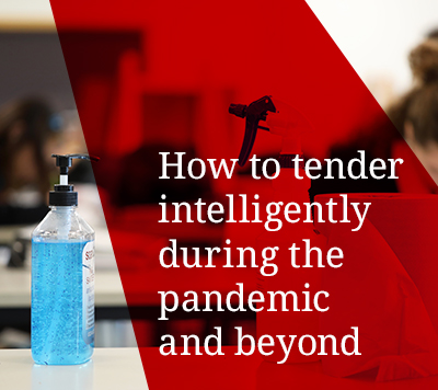 How to tender intelligently during the pandemic and beyond